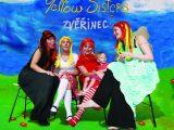 Yellow Sisters a jejich Zvěřinec