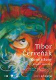 Vernisáž: Tibor Červeňák – Koně a ženy