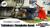 Tuktukem z Bangkoku domů
