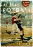Vernisáž: Ať žije fotbal!