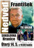 František Nedvěd a Tie Break