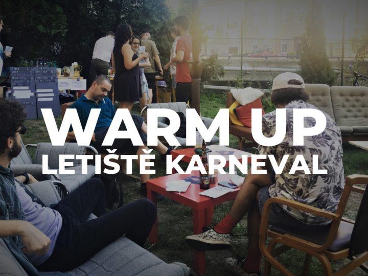 Warm Up – Letiště Karneval 2019