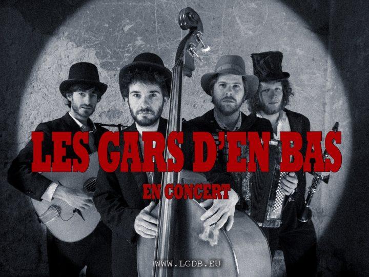 ZRUŠENO – Les Gars d'en Bas