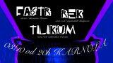 REK, Fastr a Tilikum
