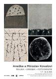 Vernisáž: Anežka Kovalová & Miroslav Koval – Malba-kresba-fotografie